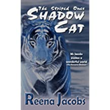 Shadow Cat (Fantasy Romance) (The Striped Ones) (English Edition)
