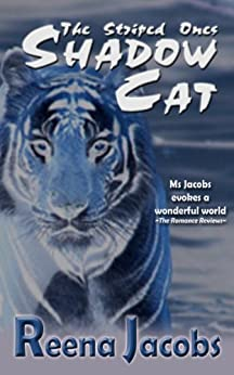 Shadow Cat (Fantasy Romance) (The Striped Ones) (English Edition) di [Jacobs, Reena]