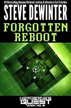 Forgotten Reboot (Herobrine's Quest Book 8) by [DeWinter, Steve]