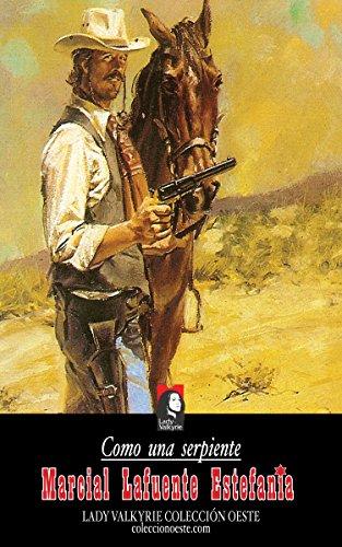 Como una serpiente (Colección Oeste) por Marcial Lafuente Estefanía