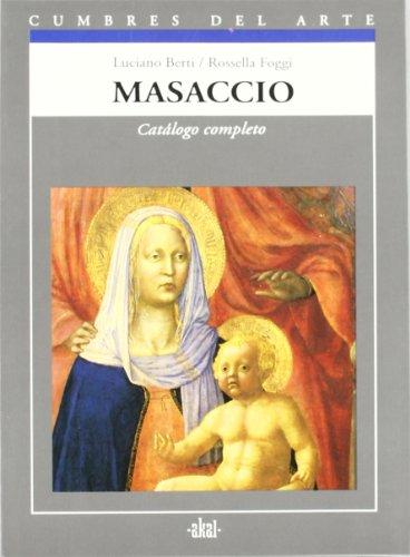 Masaccio (Cumbres del arte) por Luciano Berti