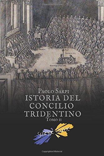 Istoria del concilio tridentino: Tomo II