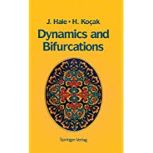 Dynamics and Bifurcations (Texts in Applied Mathematics)