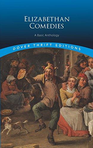 Descargar Libros Gratis Elizabethan Comedies: A Basic Anthology (Dover Thrift Editions) De Epub