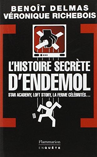 L'Histoire secrète d'Endemol