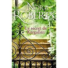 Le secret de Kergallen (Nora Roberts)
