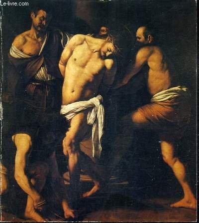 La peinture napolitaine de Caravage à Giordano. G...