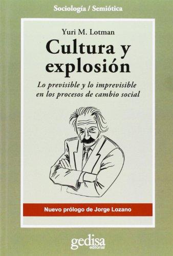Cultura y explosión (Nueva edición)