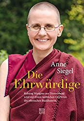 Die Ehrwürdige: Kelsang Wangmo aus Deutschland wird zur ersten weiblichen Gelehrten des Tibetischen Buddhismus