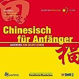 Chinesisch für Anfänger. Audiokurs zum Selbstlernen