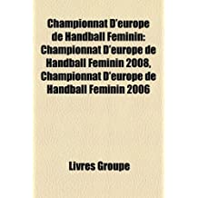 Championnat D'Europe de Handball Fminin: Championnat D'Europe de Handball Fminin 2008, Championnat D'Europe de Handball Fminin 2006