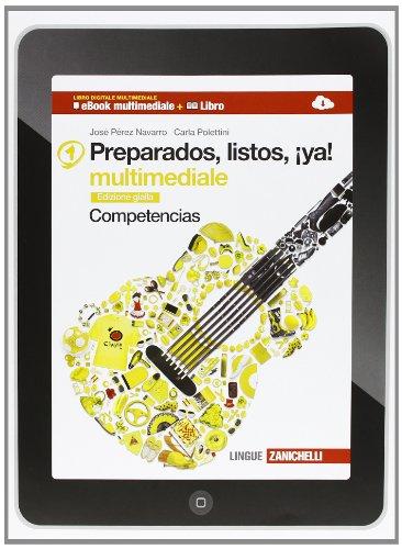Preparados, listos, ¡ya! competencias. ediz. gialla. per la scuola media. con espansione online: 1