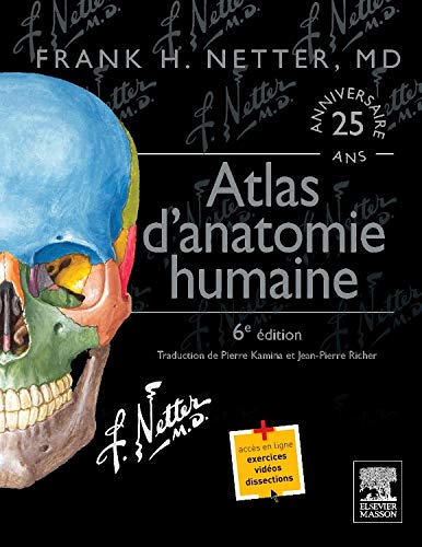 Atlas d'anatomie humaine (Hors collection) por Frank Netter