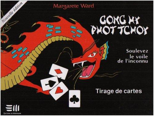 Gong hy phot tchoy par Margarete Ward