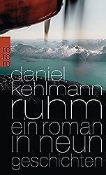 Ruhm - Ein Roman in Neun Geschichten