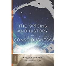 Origins and History of Consciousness (Princeton Classics)
