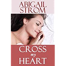 [(Cross My Heart)] [By (author) Abigail Strom] published on (September, 2014)
