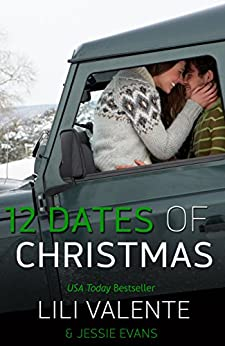 Twelve Dates of Christmas (Lonesome Point Texas Book 4) by [Valente, Lili, Evans, Jessie]
