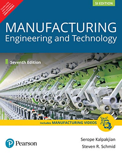 Manufacturing Engineering and Technology (SI Edition)
