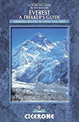 Everest: A Trekker's Guide: Trekking Routes in Nepal and Tibet (Mountain Walking) (Cicerone Guides)