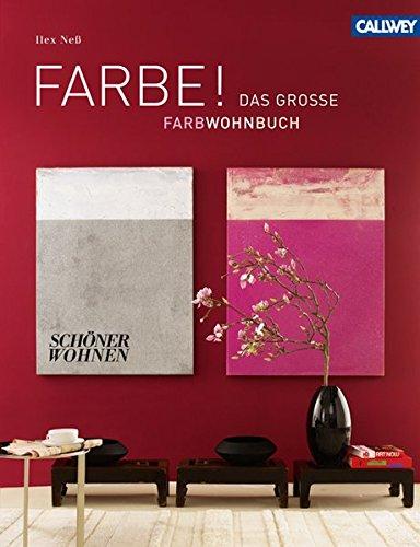 FARBE !: Das große SCHÖNER WOHNEN Farbwohnbuch - Wohnung-muster-design