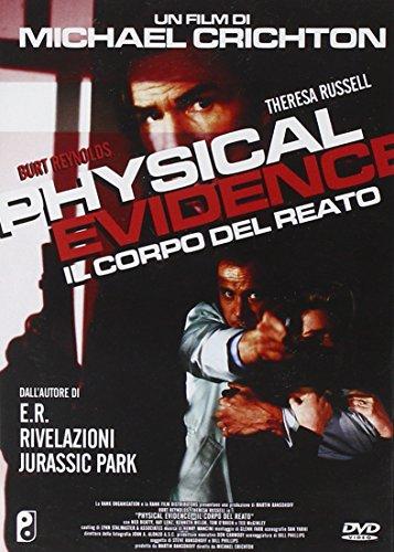 Physical evidence - Il corpo del reato