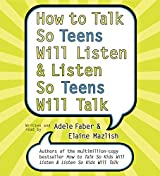 How to Talk So Teens Will Listen and Listen So Teens Will CD by Adele Faber (2005-08-23)