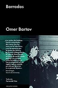 Borrados par Omer Bartov