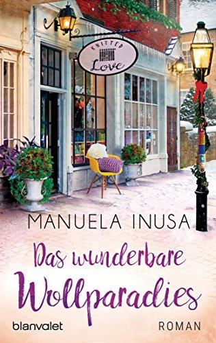 Das wunderbare Wollparadies: Roman (Valerie Lane 4) von [Inusa, Manuela]
