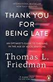 #8: Thank You for Being Late: An Optimist's Guide to Thriving in the Age of Accelerations