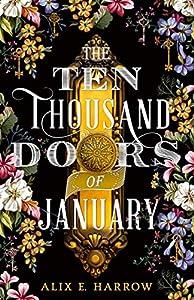 The Ten Thousand Doors of January (English Edition)