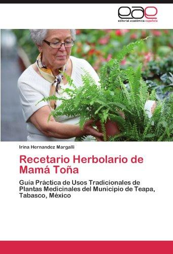 Recetario Herbolario de Mama Tona