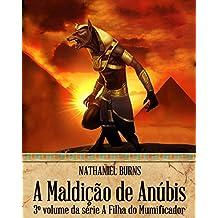 A Maldição de Anúbis (Portuguese Edition)