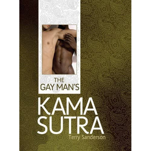 The Gay Man's Kama Sutra by Terry Sanderson (2015-05-07)
