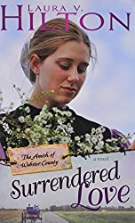 Surrendered Love (Amish Of Webster County V2) by Laura Hilton (2013-03-01)