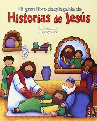 Mi gran libro desplegable de historias de Jesús: Cinco grandes desplegables (Mi familia y yo)