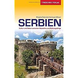 Reiseführer Serbien: Kultur und Natur zwischen Vojvodina und Balkangebirge (Trescher-Reihe Reisen) Autovermietung Serbien