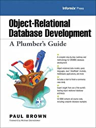 Object-Relational Database Development: A Plumber's Guide (Informix Press)