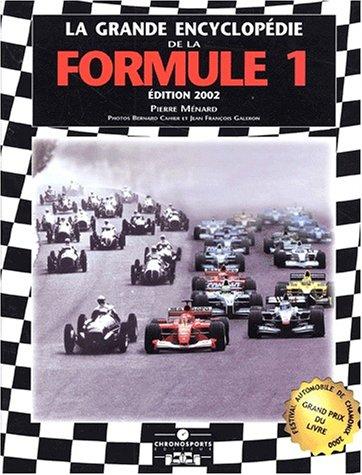Grande encyclopédie de la formule 1 - 3 eme édition