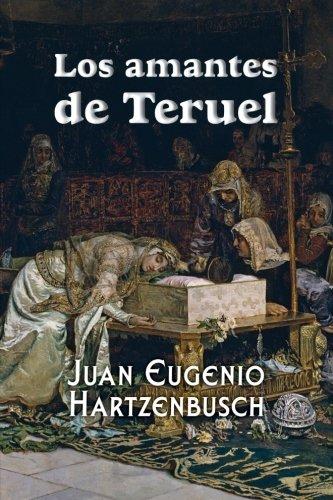 Los amantes de Teruel por Juan Eugenio Hartzenbusch