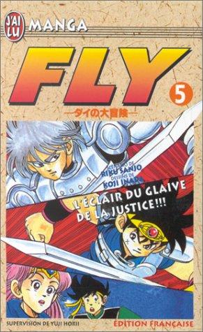 Fly, tome 5 : L'Eclair du glaive de la justice par Koji Inada