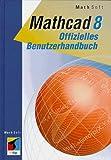 Mathcad 8 Offizielles Benutzerhandbuch -