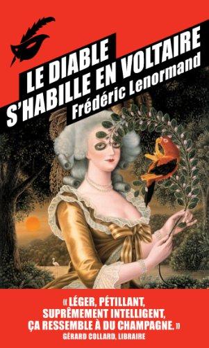 Le diable s'habille en Voltaire par Frédéric Lenormand