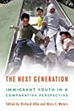 The Next Generation: Immigrant Youth in a Comparative Perspective