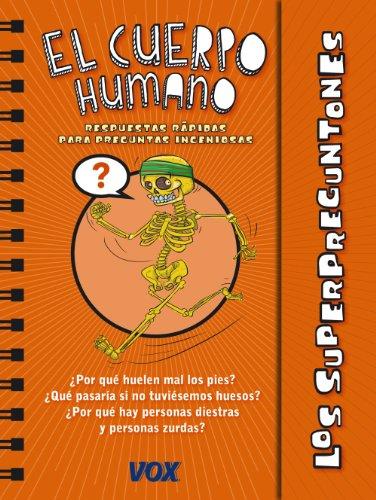 El Cuerpo Humano / the human body