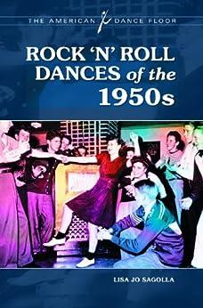 Rock 'n' Roll Dances of the 1950s (The American Dance Floor) de [Sagolla, Lisa Jo]