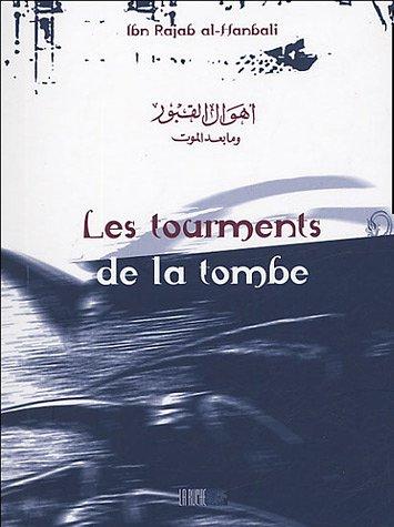 Les tourments de la tombe par  Ibn Rajab Al-Hanbali