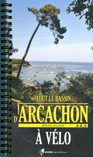 TOUT LE BASSIN D'ARCACHON A VELO