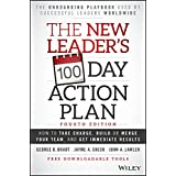 The New Leader's 100-Day Action Plan: How to Take Charge, Build or Merge Your Team, and Get Immediate Results (English Editio