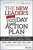 The New Leader's 100-Day Action Plan: How to Take Charge, Build or Merge Your Team, and Get Immediate Results (English Edition)